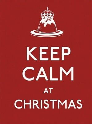 Keep Calm at Christmas (Keep Calm and Carry on) (Hardcover), 9780091945053