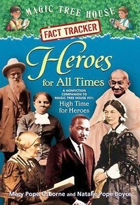 Heroes for All Times: A Nonfiction Companion to Magic Tree House #51: High Time.