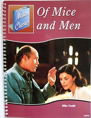 OF MICE AND MEN - ENGLISH TEACHER'S PHOTOCOPIABLE ... by Mike Gould Spiral bound