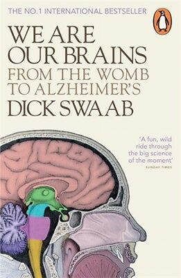 We Are Our Brains: From the Womb to Alzheimer's (Paperback), Swaa. 9780141978239