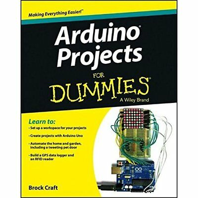 Arduino Projects For Dummies - Paperback NEW Brock Craft 2013-07-05