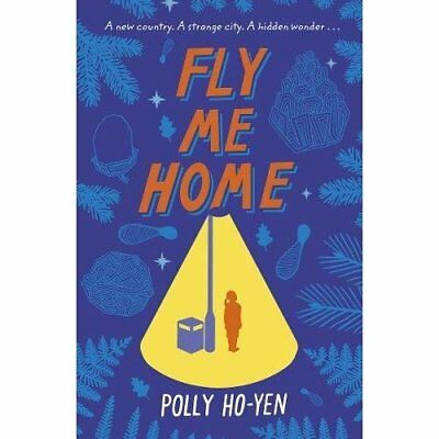 Fly Me Home - Paperback NEW Ho-Yen, Polly 06/07/2017