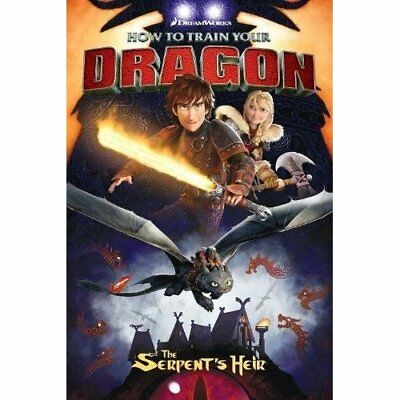 How To Train Your Dragon: The Serpent's Heir - Paperback NEW DeBlois, Dean