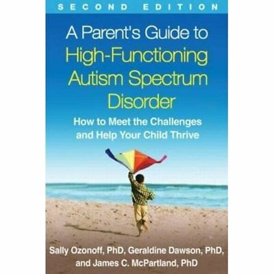 A Parent's Guide to High-Functioning Autism Spectrum Di - Paperback NEW Ozonoff,
