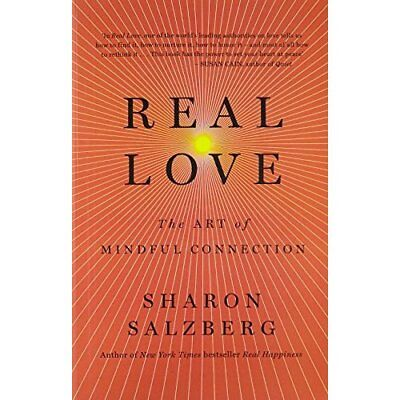 Real Love: The Art of Mindful Connection - Paperback NEW
