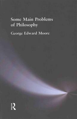 Some Main Problems Of Philosophy - Moore, George Edward - New Paperback Book
