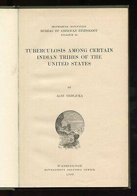 TUBERCULOSIS AMONG AMERICAN INDIANS: 1909 U.S. GOVERNMENT printing: ILLUSTRATED