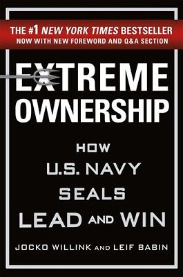 Extreme Ownership: How U.S. Navy SEALs Lead and Win (New Edition) [New Book] H