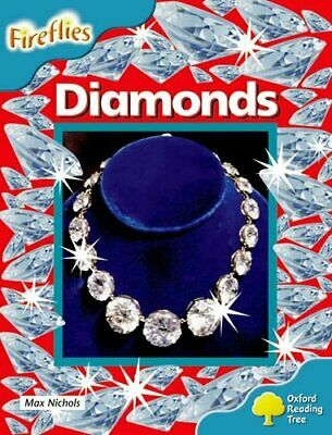 Oxford Reading Tree: Level 9: Fireflies: Diamonds by Nichols, Max Paperback The