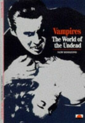 Vampires: The World of the Undead (New Horizons) by Jean Marigny Paperback Book