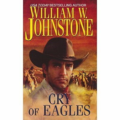 Cry of Eagles - Mass Market Paperback NEW William Johnsto 2012-02-13