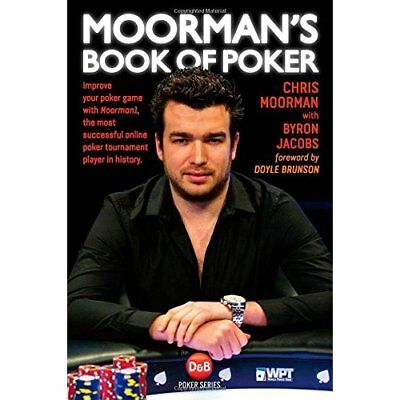 Moorman's Book of Poker: Improve Your Poker Game with M - Paperback NEW Moorman,