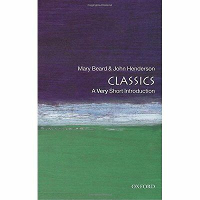Classics: A Very Short Introduction - Paperback NEW Beard, Mary 2000-02-24