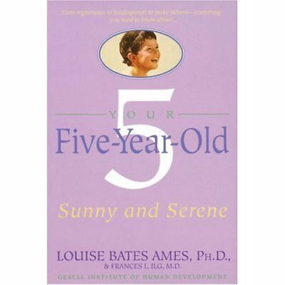 Your Five Year Old - Paperback NEW Ames, L. 1998-10-06