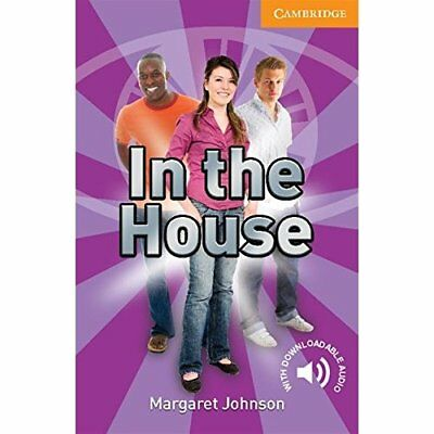 In the House Level 4 Intermediate (Cambridge English Re - Paperback NEW Johnson,