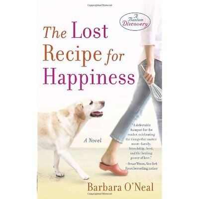 The Lost Recipe for Happiness - Paperback NEW O'Neal, Barbara 2008-12-30