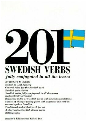 201 Swedish Verbs: Fully Conjugated in All the Ten... by Sjoberg, Leif Paperback