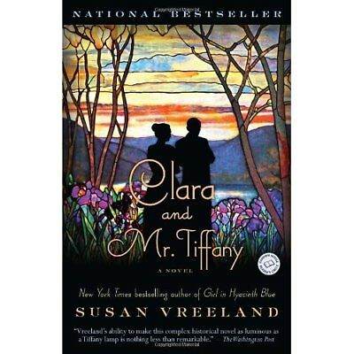 Clara and Mr. Tiffany - Paperback NEW Vreeland, Susan 2012-04-20