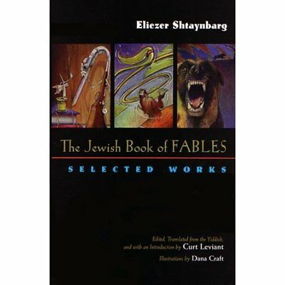 The Jewish Book of Fables: The Selected Works of Elieze - Hardcover NEW Eliezer