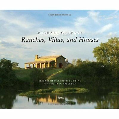 Michael G. Imber Ranches, Villas and Houses - Hardcover NEW Elizabeth Mered 2013