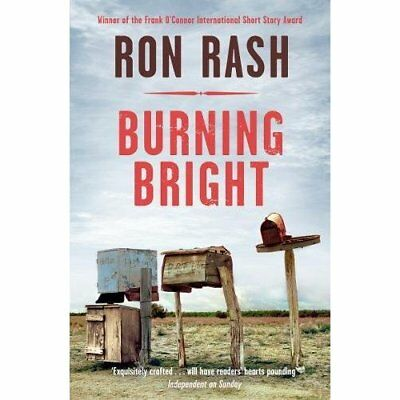 Burning Bright - Paperback NEW Rash, Ron 2012-08-16
