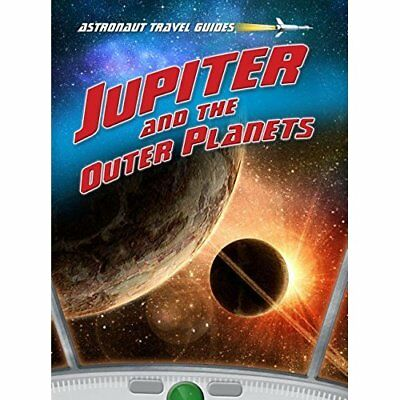 Jupiter and the Outer Planets - Library Binding NEW Solway, Andrew 2012-08