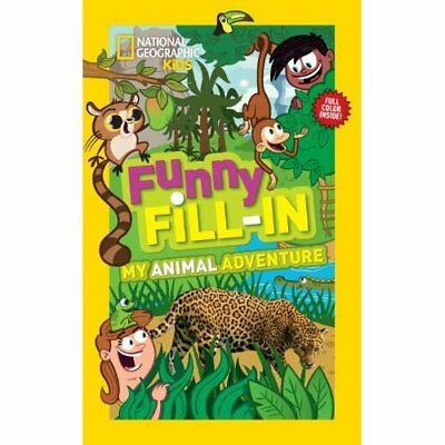National Geographic Kids Funny Fill-In - Paperback NEW Ruth Musgrave 2013-08-06