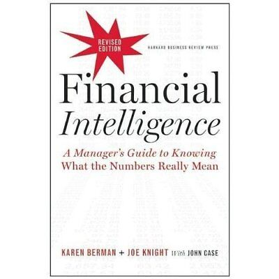 Financial Intelligence, Revised Edition: A Manager's Gu - Hardcover NEW Karen Be