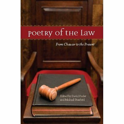 Poetry of the Law: From Chaucer to the Present - Paperback NEW Auden, W.H. 2010-
