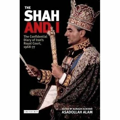 The Shah and I: The Confidential Diary of Iran's Royal  - Paperback NEW Alam, As