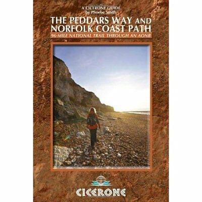 The Peddars Way and Norfolk Coast Path (Cicerone Guides - Paperback NEW Smith, P