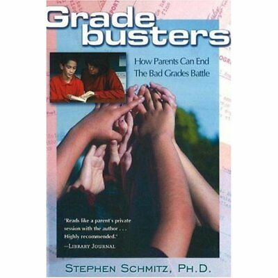 Gradebusters: How Parents Can End the Bad Grades Battle - Paperback NEW Stephen