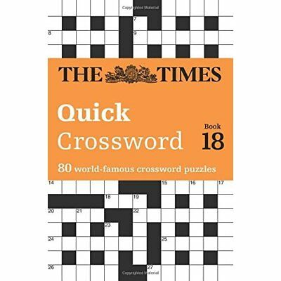 Times Quick Crossword Book 18: 80 General Knowledge Puz - Paperback NEW The Time
