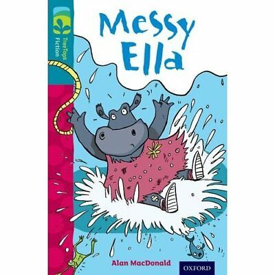Oxford Reading Tree TreeTops Fiction: Level 9: Messy El - Paperback NEW Alan Mac