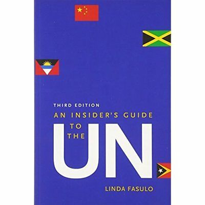 An Insider's Guide to the Un - Paperback NEW Linda Fasulo (A 2015-03-03