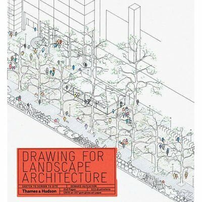 Drawing for Landscape Architecture: Sketch to Screen to - Paperback NEW Edward H