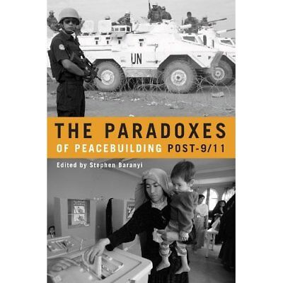 Paradoxes of Peacebuilding Post-9/ 11 - Paperback NEW  2009-02-15