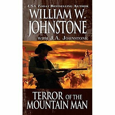 Terror of the Mountain Man - Mass Market Paperback NEW William W Johns 2014-12-0