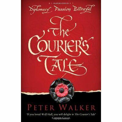 The Courier's Tale - Paperback NEW Walker, Peter 2011-08-01