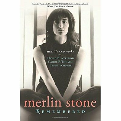 Merlin Stone Remembered: Her Life and Works - Paperback NEW David B. Axelro 2015