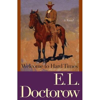 Welcome to Hard Times - Paperback NEW Doctorow, E. L. 2007-09-11