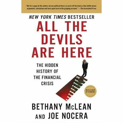 All the Devils Are Here: The Hidden History of the Fina - Paperback NEW Bethany