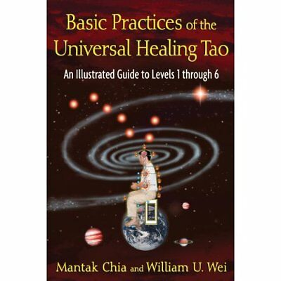 Basic Practices of the Universal Healing Tao: An Illust - Paperback NEW Chia, Ma