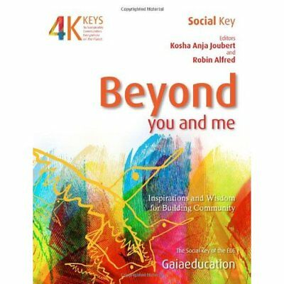 Beyond You and Me: Inspiration and Wisdom for Community - Paperback NEW Joubert,