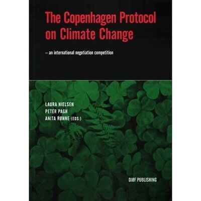The Copenhagen Protocol on Climate Change: - an Interna - Paperback NEW Ranne, A