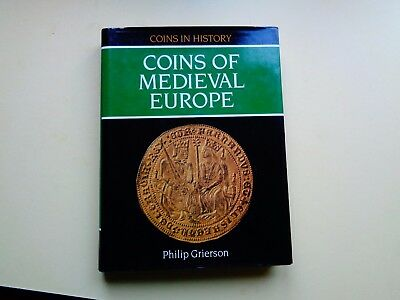 'Coins of Medieval Europe' by Philip Grierson - Superb Reference !!!!! LOOK!