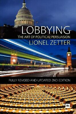 Lobbying by Zetter, Lionel Book The Cheap Fast Free Post