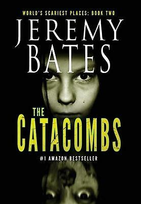 The Catacombs by Jeremy Bates (English) Hardcover Book Free Shipping!