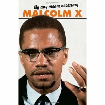 By Any Means Necessary (Malcolm X Speeches & Writings) - Paperback NEW X, Malcol