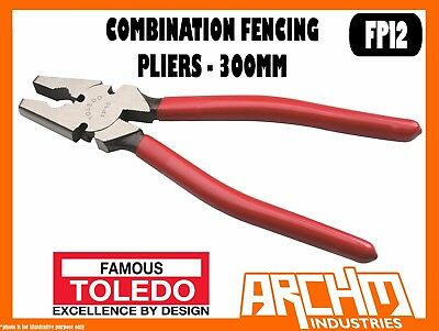 Toledo Fp12 - Combination Fencing Pliers - 300Mm - Cutting Gripping Manipulating